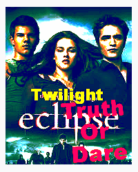 Twilight Truth Or Dare - How It All Began - Movellas