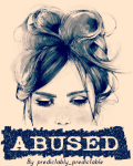 Abused...( A Harry Styles Fanfiction) ©