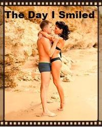The Day I Smiled