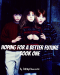 Hoping For a Better Future: BOOK ONE