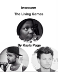 Insecure: The Living Games