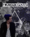 Young and Damaged