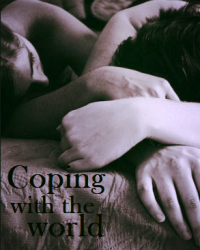 Coping with the world