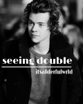 Seeing Double  Harry Styles  AU