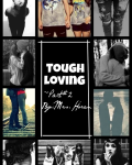 Tough Loving Part#2 // n.h // Dark*