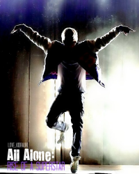 All Alone: Rise of a Superstar