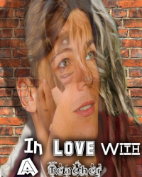 In Love With A Teacher [1D] (The Mission 2)