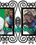 Our Life story