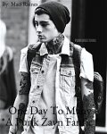 One Day To Many. *A Punk Zayn Malik Fanfiction*
