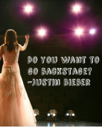 Do you want to go backstage? - Justin bieber (One Shot)