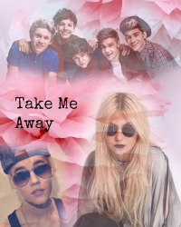 Take me away{1D and JB}