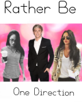 Rather Be - One Direction