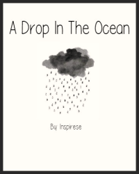 A Drop In The Ocean (ONESHOT FOR CONTEST)