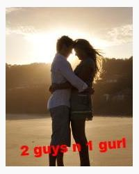 2 guys and 1 girl