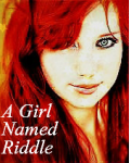 A Girl Named Riddle