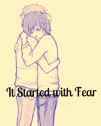 It Started With Fear (Leico Fanfiction)