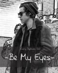 Be My Eyes - Larry Stylinson AU -