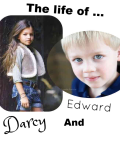 The Life of  Darcy and Edward