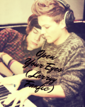 Open Your Eyes (Larry Fanfic)
