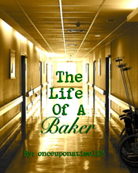 The Life of a Baker