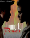 Immortal Power (The First)