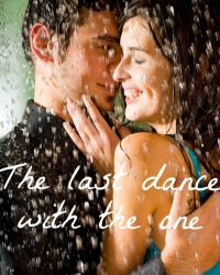 The last dance, with the one.