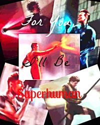 For You, I'll Be Superhuman