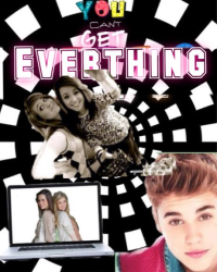 You can't get everything - Justin Bieber