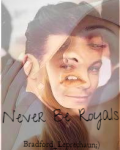 Never Be Royals