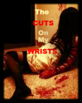 Those Cuts On My Wrists