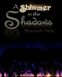 A Shimmer in the Shadows