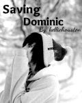(ON HIATUS) Saving Dominic