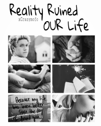 Reality Ruined OUR Life.