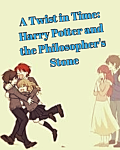 A Twist in Time: Harry Potter and the Philosopher's Stone