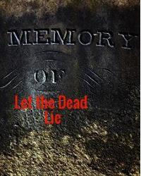 Let the Dead Lie & Other Stories
