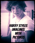 Harry Styles Imagines with pictures...