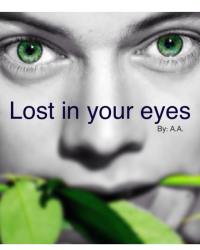 Lost in your eyes {a Harry Styles fanfic}