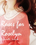 Roses for Roselyn (Niall and Harry Fanfictions)