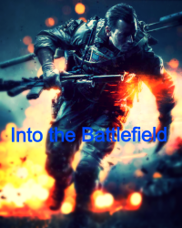 Into the Battlefield