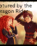 Captured by the Dragon Rider