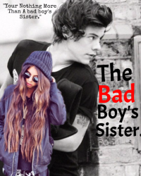 The Bad Boy's Sister (Complete)