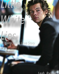 Little White Lies: A Harry Styles Love Story