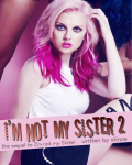 I'm not my Sister 2 - {1D}