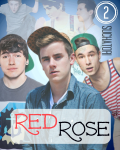 Red Rose 2 || Connor Franta