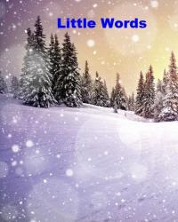 Little Words and quotes