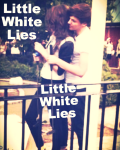 Little White Lies.