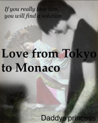 Love from Tokyo to Monaco