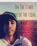 On The Other Side Of The Tidal Wave