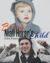 Being Niall Horan's Child *Sequel to Niall's Child*