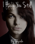 I Have You Still (COMPLETED)